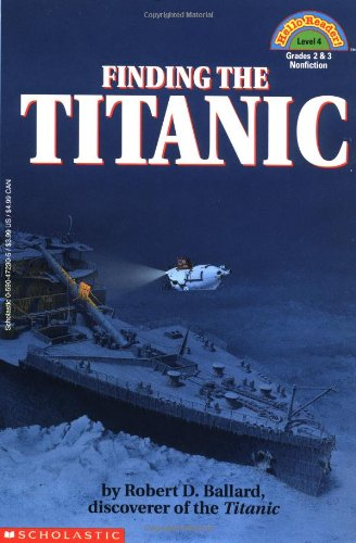 9780590472302: Finding the Titanic (Hello Reader! Level 4)