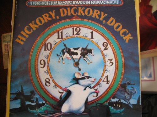 9780590472791: Hickory, Dickory, Dock