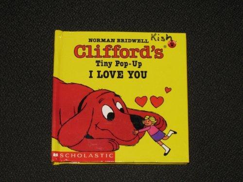 9780590473095: Clifford's Tiny Pop-Up: I Love You!