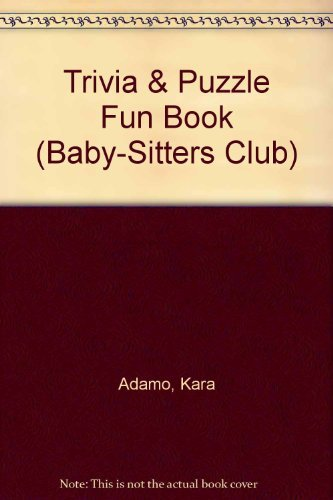 9780590473149: Trivia & Puzzle Fun Book (Baby-Sitters Club)