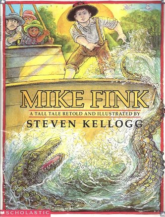 9780590473521: Mike Fink: A tall tale