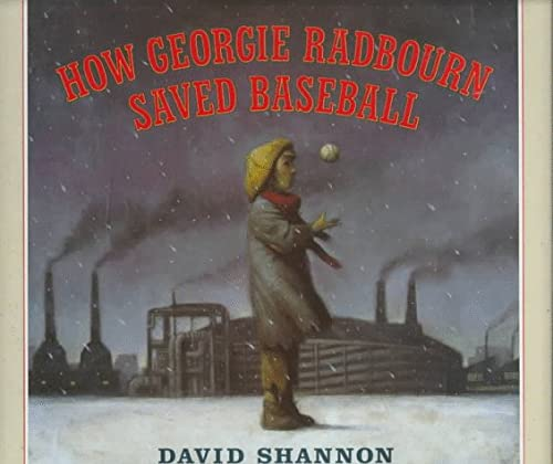 How Georgie Radbourn Saved Baseball: Shannon, David