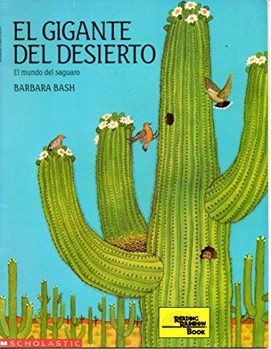 9780590474290: El Gigante Del Desierto (EL MUNDO DEL SAGUARO)