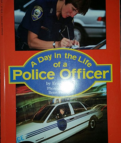 9780590474436: A Day in the Life of a Police Officer
