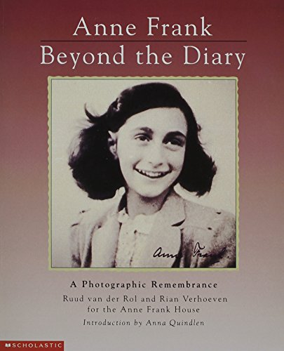 9780590474474: [Anne Frank Beyond the Diary: A Photographic Remembrance] [by: Ruud van der Rol]
