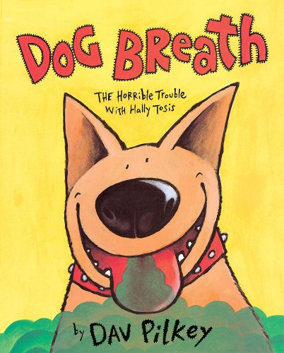 9780590474665: Dog Breath! The Horrible Trouble with Hally Tosis