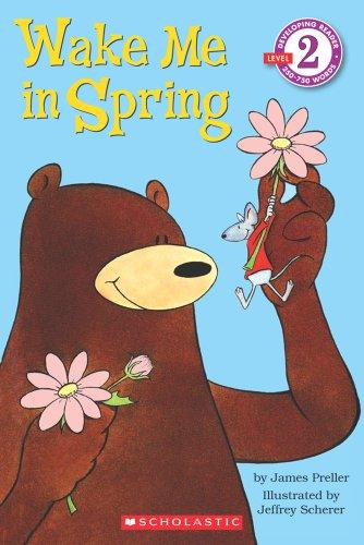 9780590475006: Scholastic Reader Level 2: Wake Me in Spring!