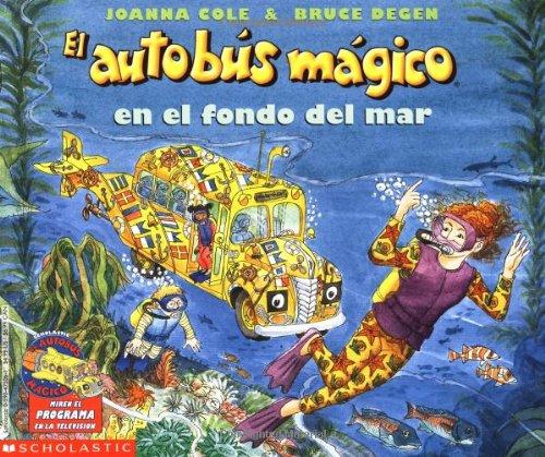 9780590475068: El autobus magico en el fondo del mar