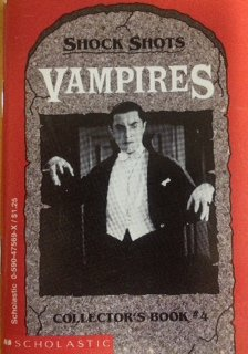 Vampires (Shock Shots Collector's Book No 4) (059047569X) by Dona Smith