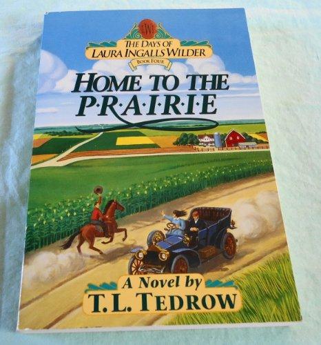 9780590476133: Home To The Prairie (Days Of Laura Ingalls Wilder, No 4)