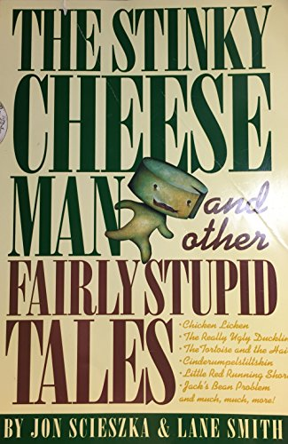 9780590476768: The Stinky Cheese Man and Other Fairly Stupid Tales