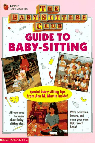 9780590476867: Guide to Baby-Sitting