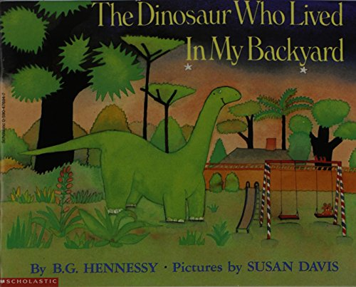 9780590476942: The Dinosaur Who Lived in my Backyard