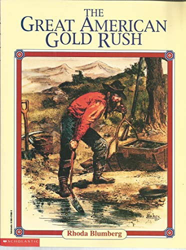 9780590476980: The Great American Gold Rush