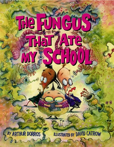 9780590477048: The Fungus That Ate My School