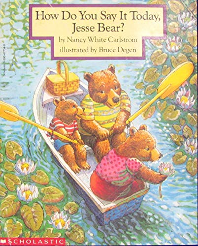 9780590477345: How Do You Say It Today, Jesse Bear?