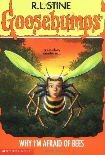 9780590477390: Why I'm Afraid Of Bees (Goosebumps, No.17)