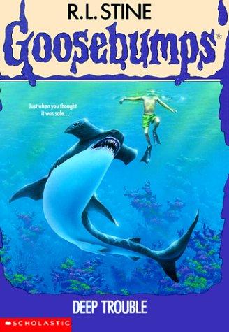 9780590477413: Deep Trouble (Goosebumps)