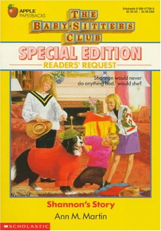 Shannon's Story (Baby-Sitters Club Special): Martin, Ann Matthews