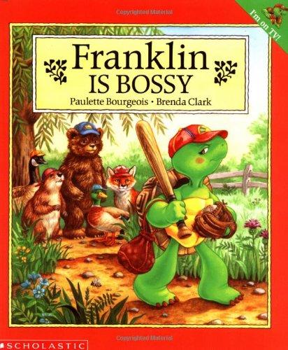 9780590477574: Franklin is Bossy