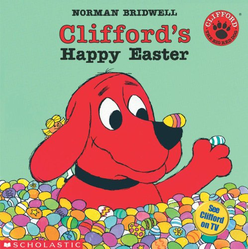 9780590477826: Clifford's Happy Easter