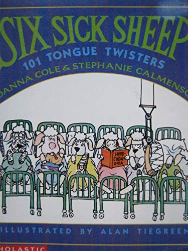 9780590477833: Six Sick Sheep: 101 Tongue Twisters