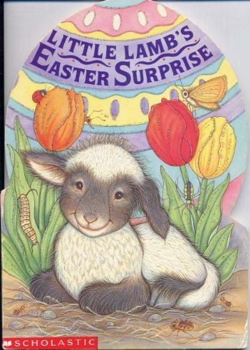 9780590478038: Little Lamb's Easter Surprise (Sparkling Egg Books)