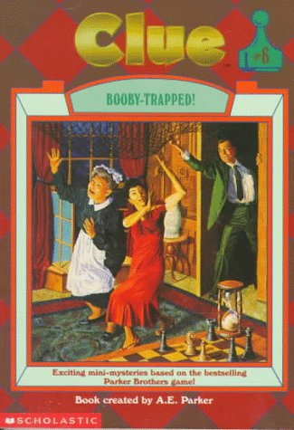 9780590478052: Booby-Trapped! (Clue, Book 6)