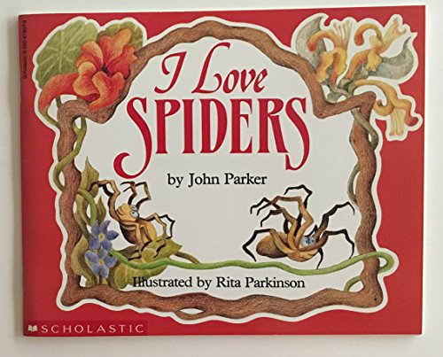 I love spiders: Parker, John