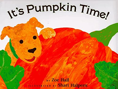 It's Pumpkin Time: Hall, Zoe
