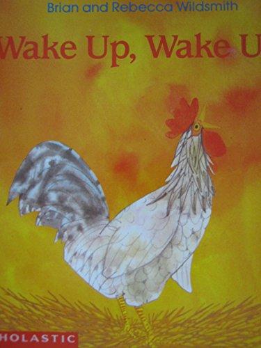 9780590478373: Wake Up, Wake Up!