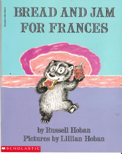 9780590478434: Bread and Jam for Frances