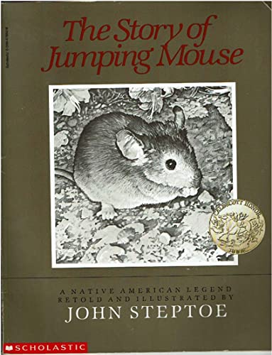 9780590478502: The story of Jumping Mouse: A native American legend