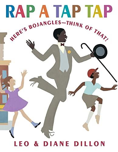 9780590478830: Rap a Tap Tap: Here's Bojangles - Think of That! (Coretta Scott King Illustrator Honor Books)