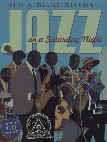 Jazz On A Saturday Night (Coretta Scott King Honor Book) (0590478931) by Leo & Diane Dillon; Leo Dillon; Diane Dillon