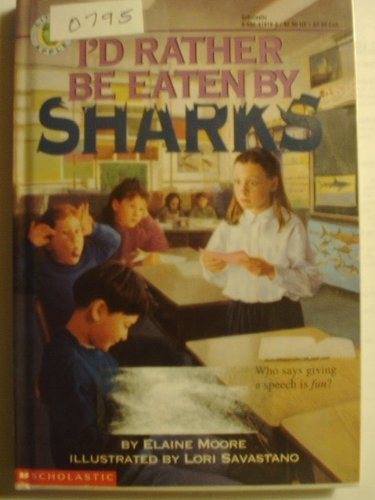 9780590479189: I'd Rather Be Eaten by Sharks