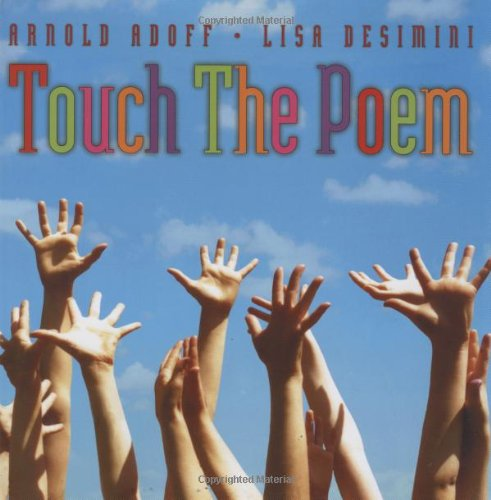 Touch the Poem (hc) (0590479709) by Arnold Adoff