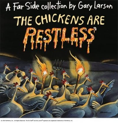 The Chickens Are Restless