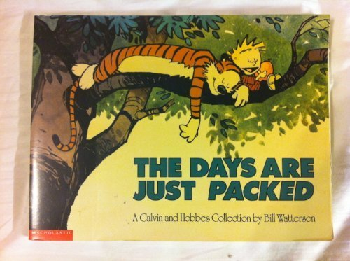 9780590479882: Days Are Just Packed Calvin and Hobbes