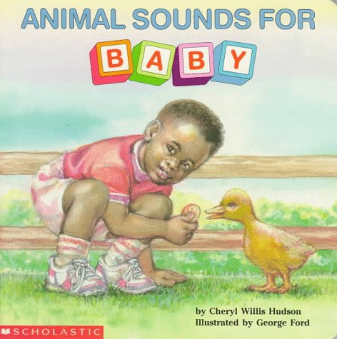 9780590480291: Animal Sounds for Baby (What-A-Baby Board Books)