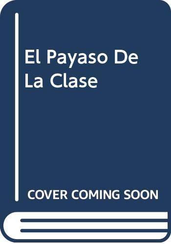 9780590480734: El Payaso De La Clase [Paperback] by Hurwitz, Johanna