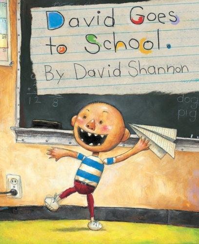 David Goes To School: Illustrator-David Shannon