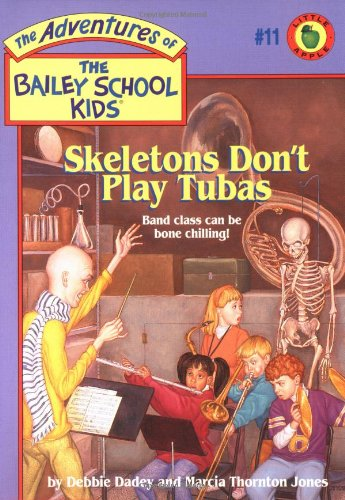 9780590481137: Skeletons Don't Play Tubas (The Adventures of the Bailey School Kids, #11)