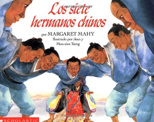 Seven Chinese Brothers, The: Los Siete Hermanos Chinos: Margaret Mahy, Tsengs (Illustrator)