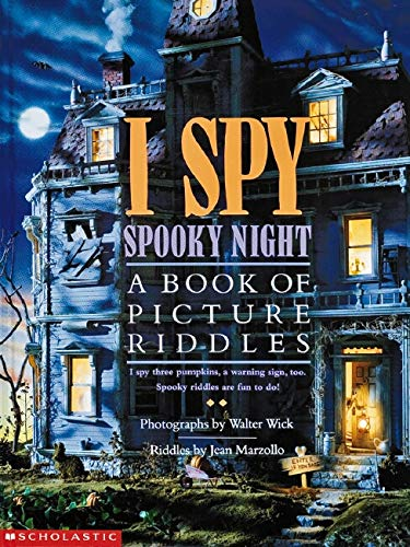 I Spy Spooky Night: A Book of Picture Riddles (0590481371) by Jean Marzollo