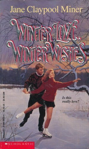 9780590481526: Winter Love, Winter Wishes