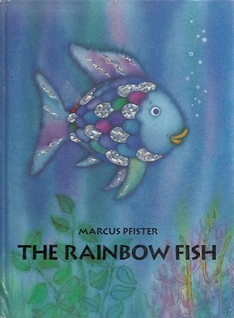 Rainbow fish by marcus pfister first edition abebooks for The rainbow fish by marcus pfister