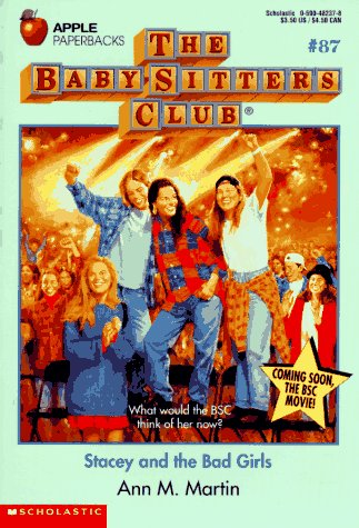 Stacey and the Bad Girls (Baby-Sitters Club, 87): Martin, Ann M.