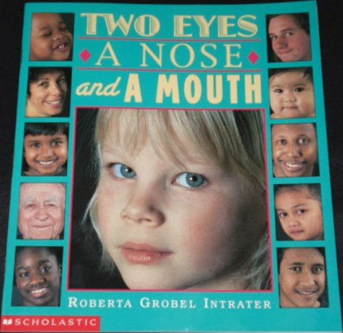 9780590482486: Two Eyes, a Nose and a Mouth