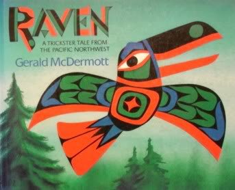 9780590482493: Raven: A Trickster Tale from the Pacific Northwest